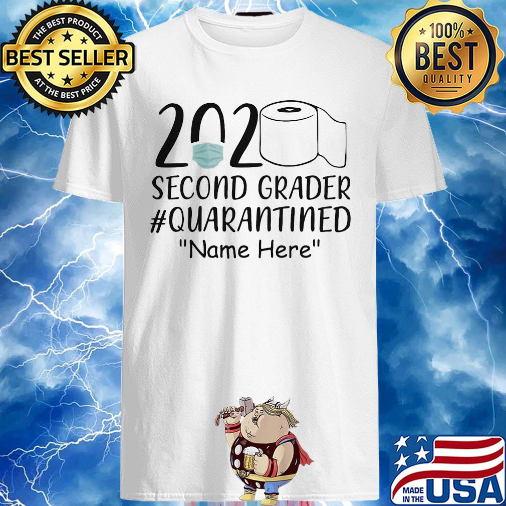 2020 Second Grader Quarantined Name Here Toilet Paper Covid-19 shirt