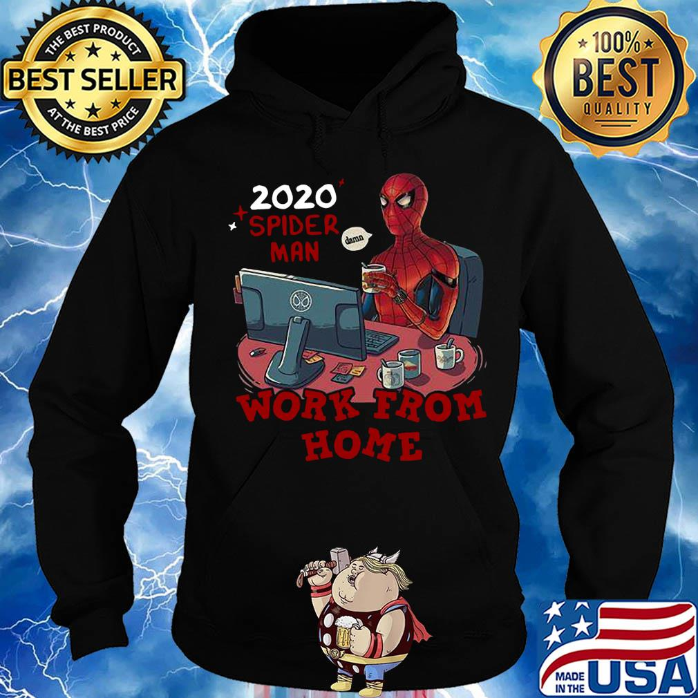 2020 spider man work from home s Hoodie