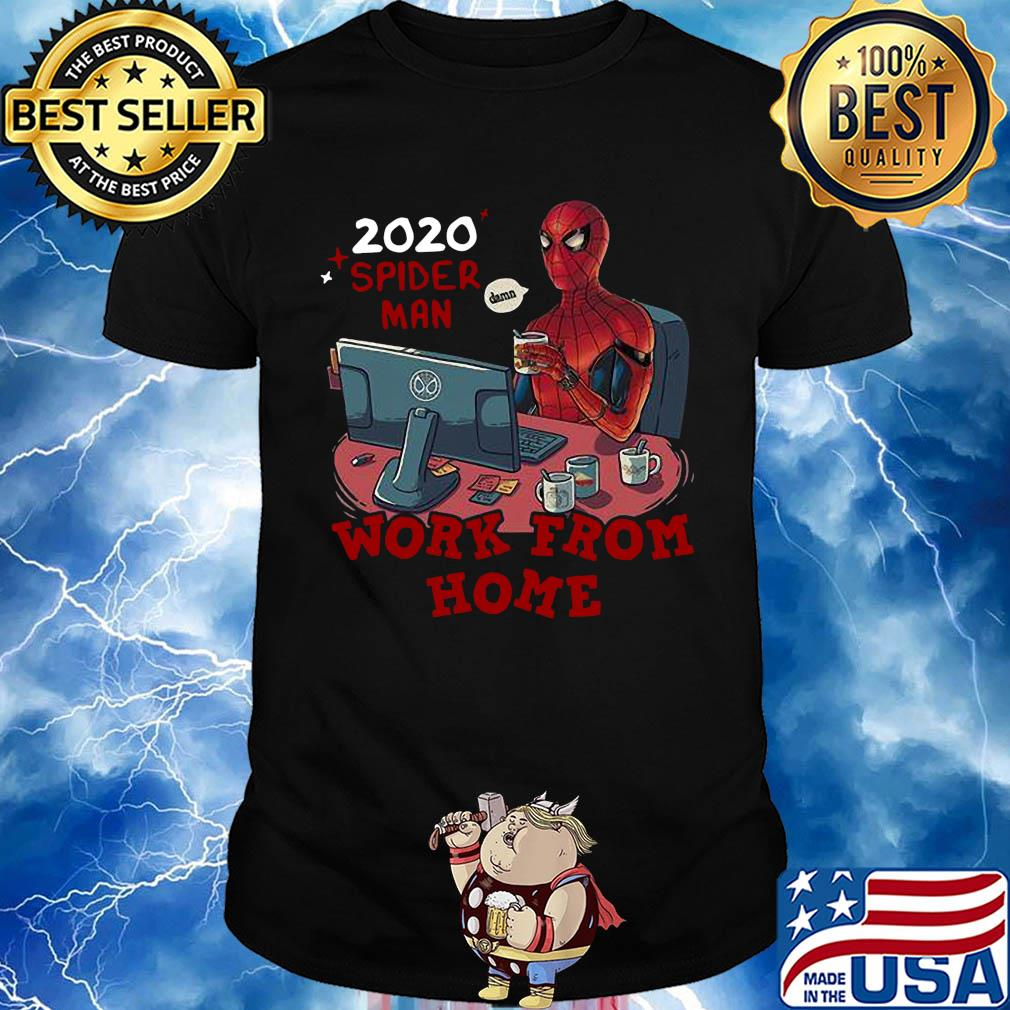 2020 spider man work from home shirt