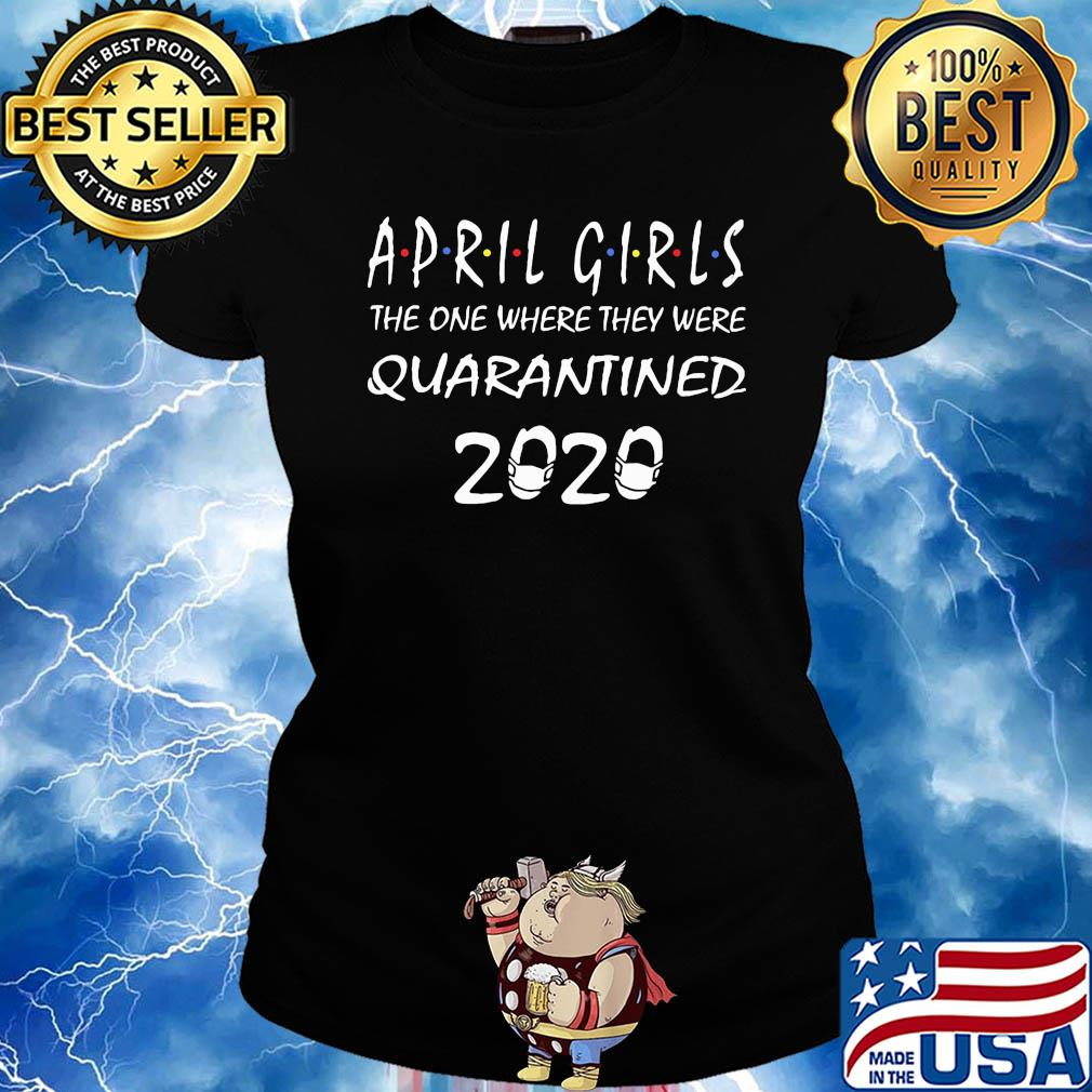 April girls the one where they were Quarantined 2020 s 16