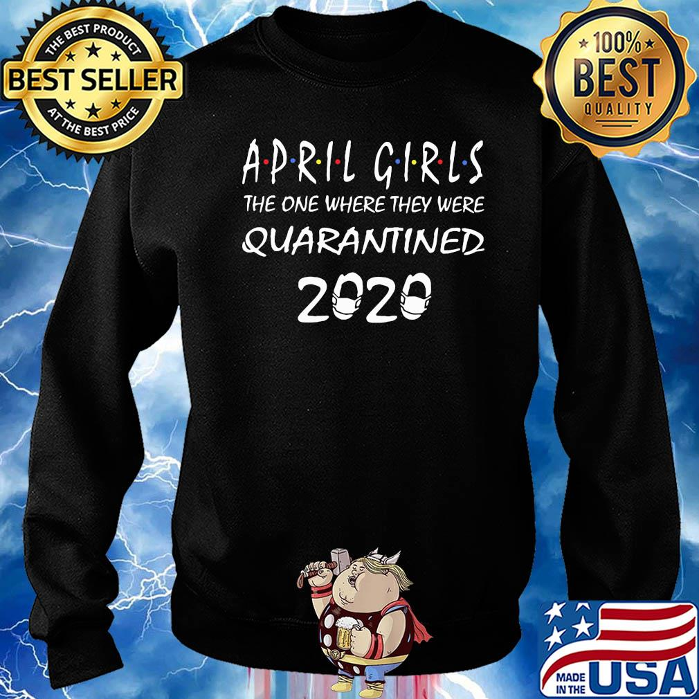 April girls the one where they were Quarantined 2020 s 17