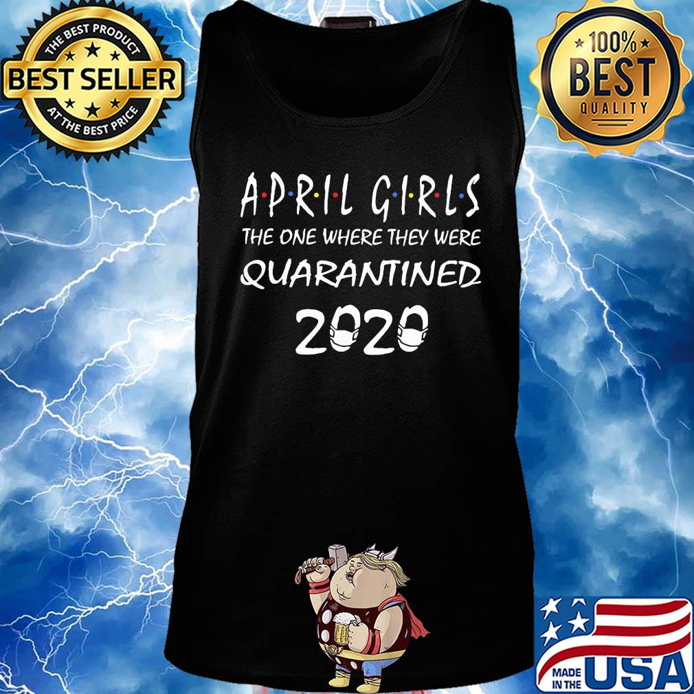 April girls the one where they were Quarantined 2020 s 18
