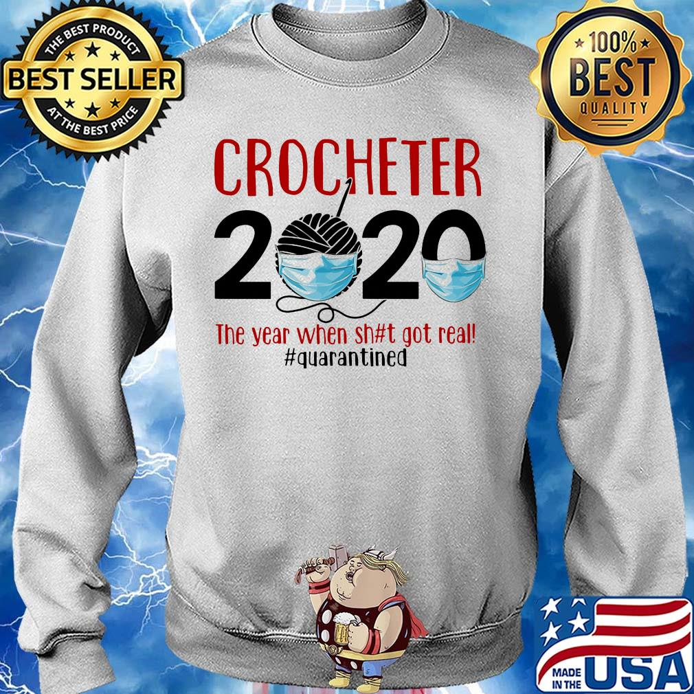 Crocheter 2020 The Year When Shit Got Real Quarantined Covid-19 s 12