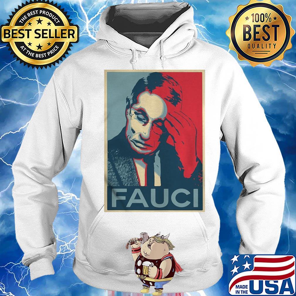 In Fauci We Trust Shirt Hoodie