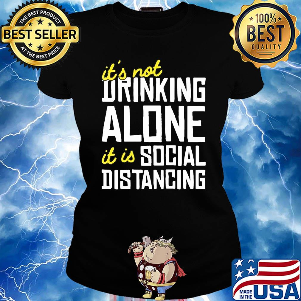 It's not Drinking Alone it is social distancing s 16