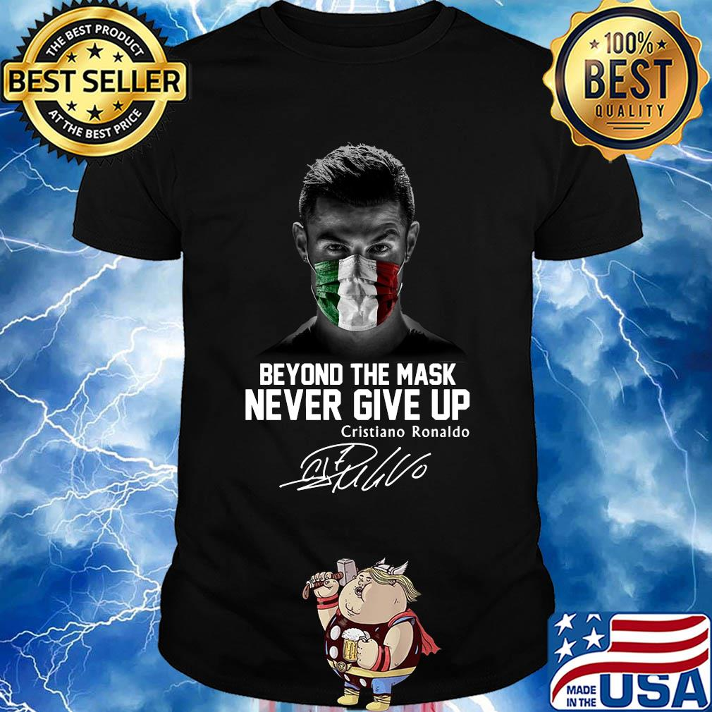 Italy beyond the mask never give up cristiano ronaldo signature shirt