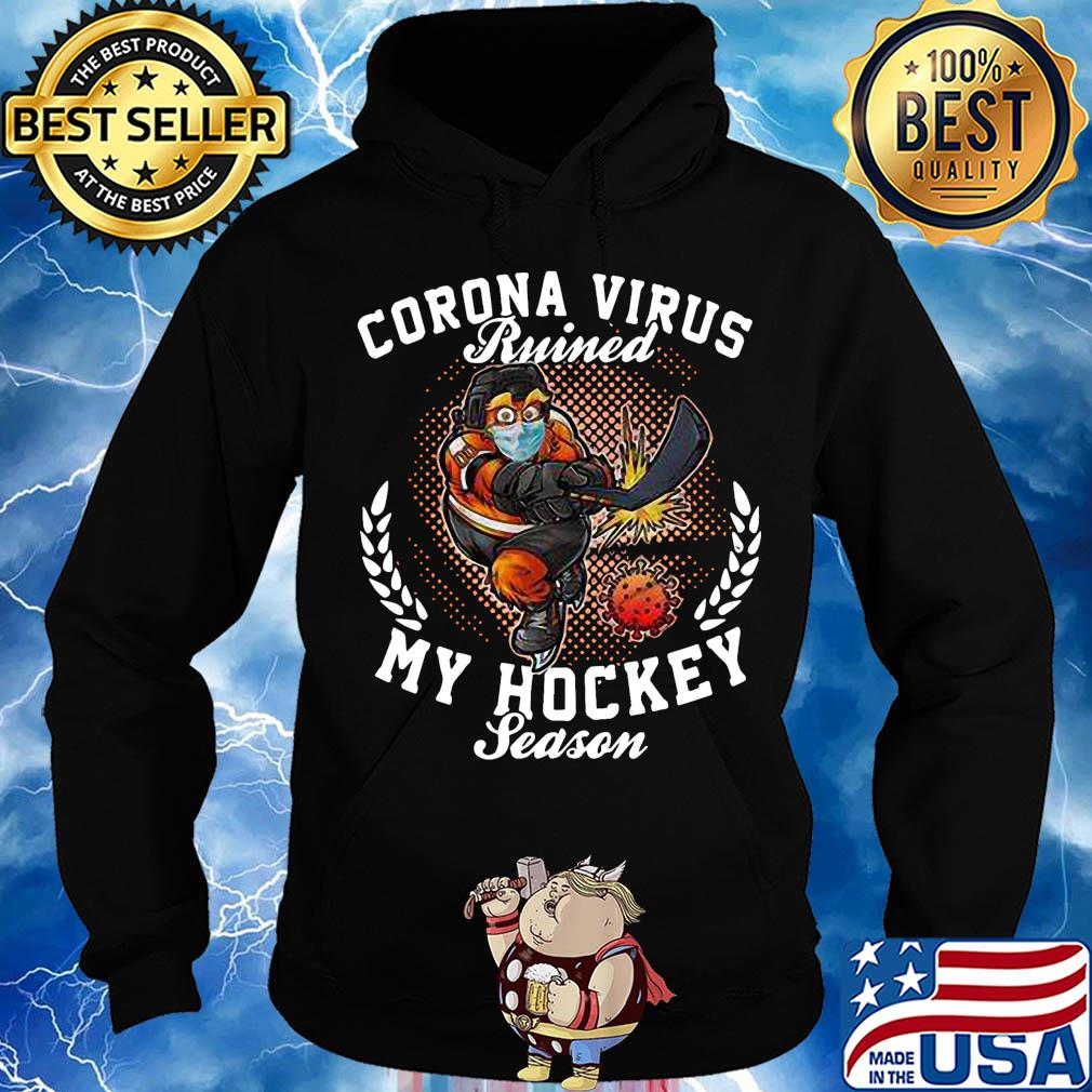 Official Corona virus ruined my hockey season s Hoodie