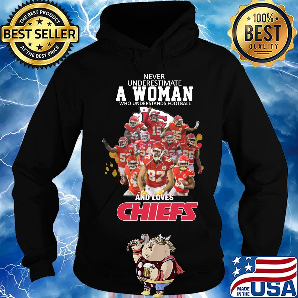 Official never underestimate a woman who understands football and loves chiefs s Hoodie