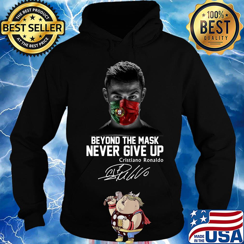 Portugal beyond the mask never give up cristiano ronaldo signature s Hoodie