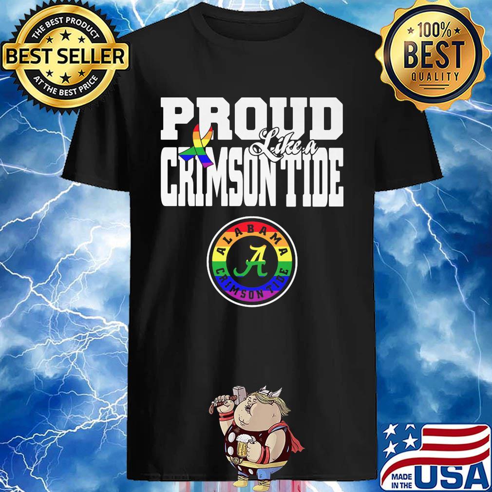 Proud Like A Alabama Crimson Tide Cancer Awareness shirt