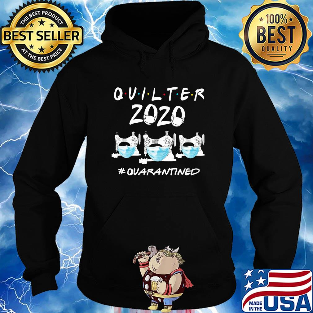 Quilter 2020 #Quarantined shirt