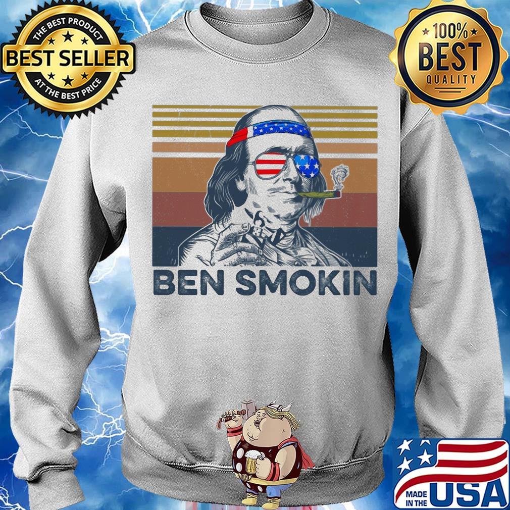 Benjamin Franklin Ben Smokin American Flag Independence Day Vintage Shirt Hoodie Sweater Long Sleeve And Tank Top