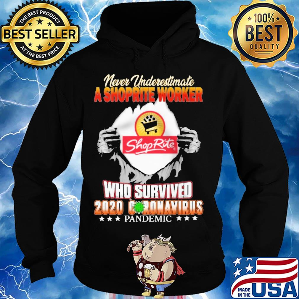 Never underestimate a shoprite worker shoprite who survivedshirt Trending Design Shirt