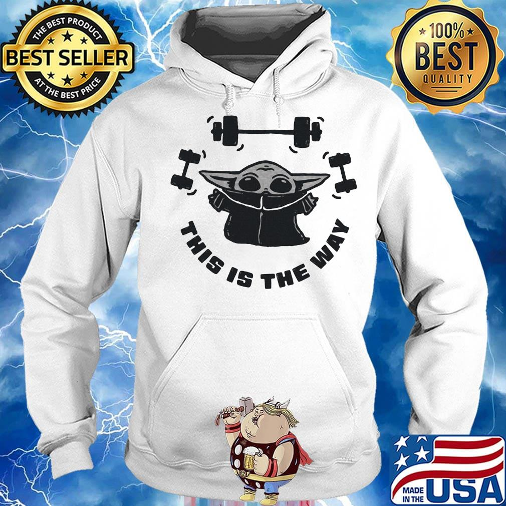 Baby yoda weightlifting this is the way s Hoodie