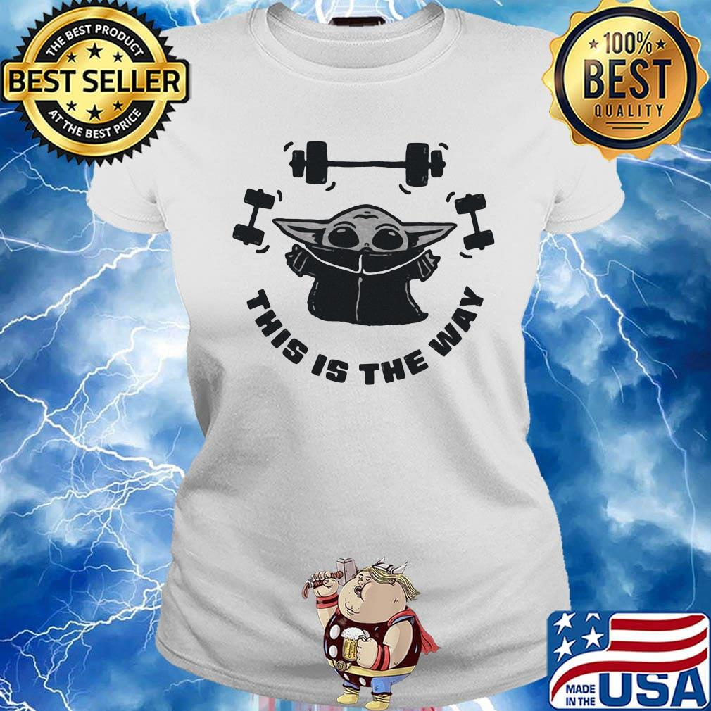 Baby yoda weightlifting this is the way s Ladies tee