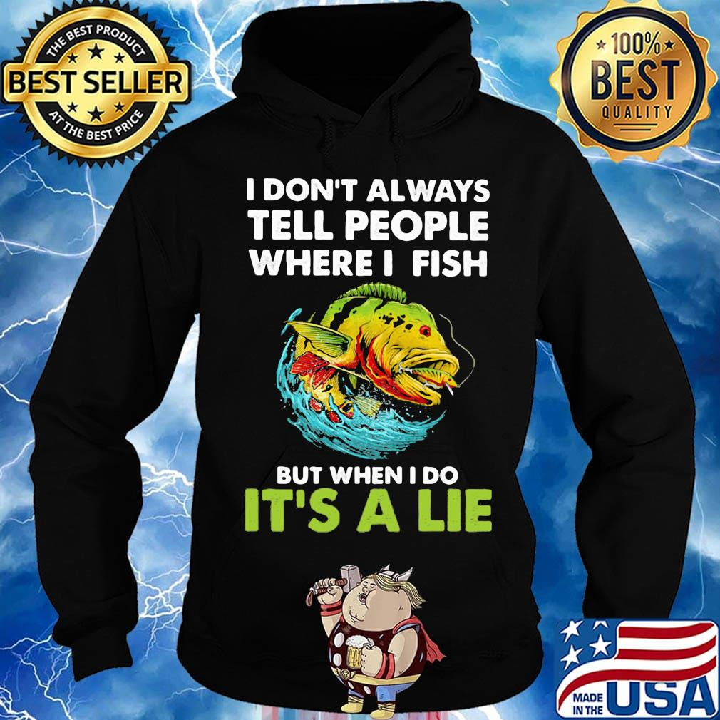 Tank Top I Dont Always Tell People Where I Fish,When I Do Its A Lie Fishing