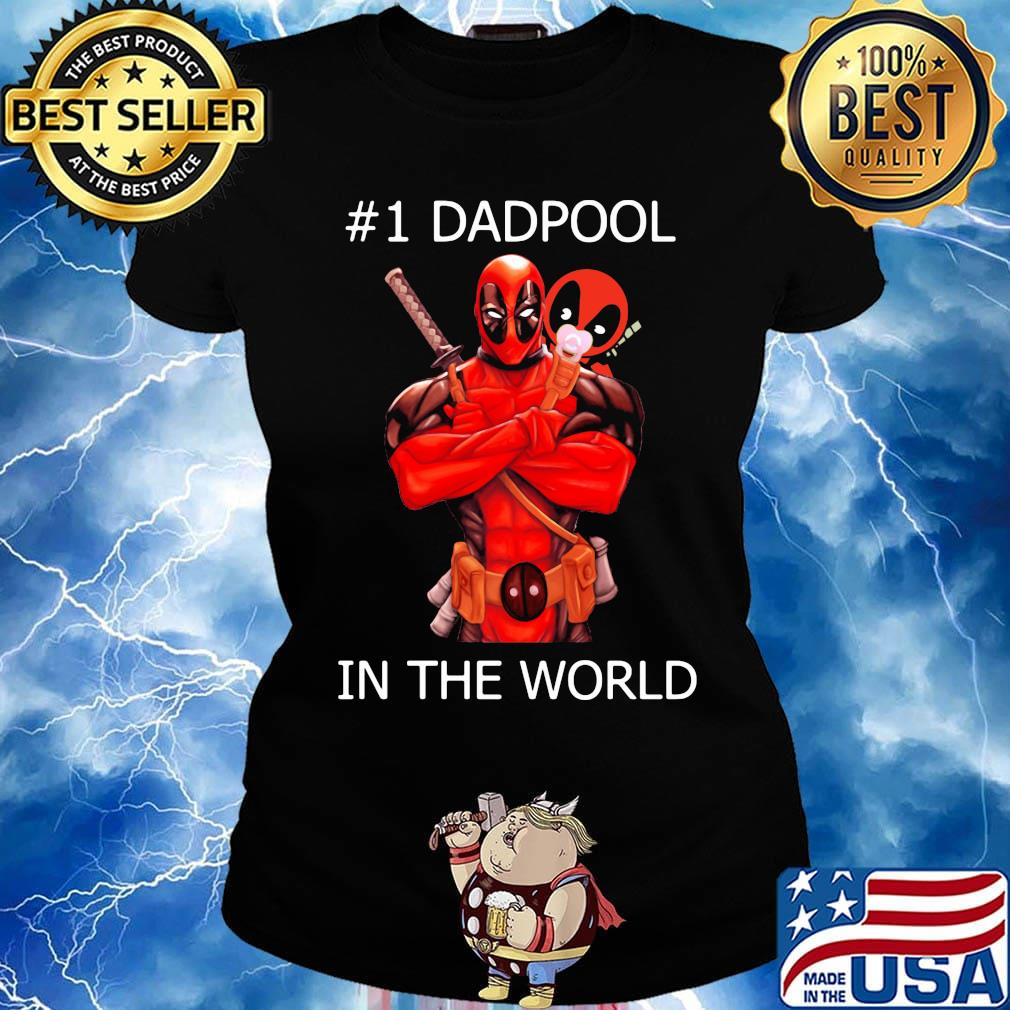 #1 Dadpool in the world s Ladies tee