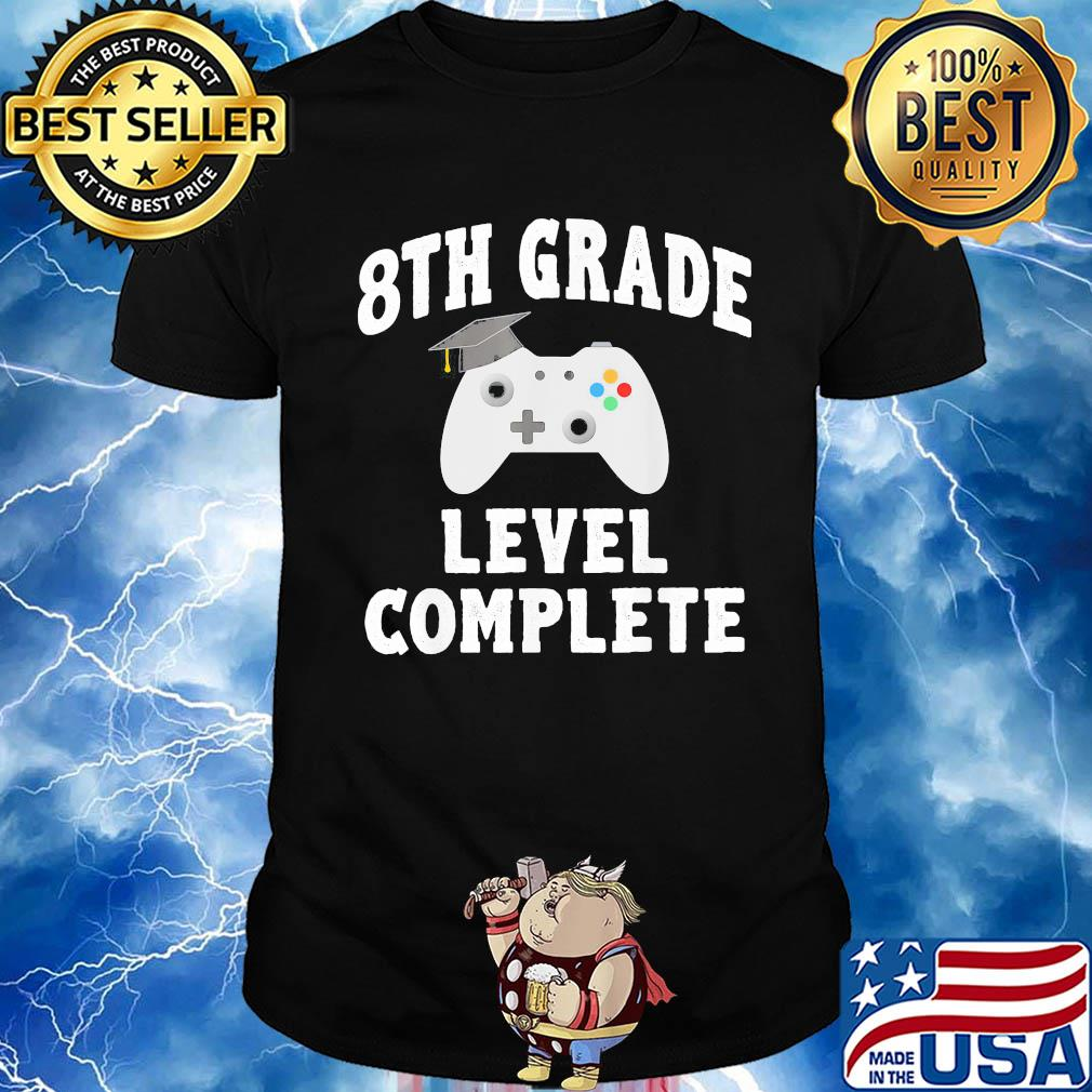 8th grade level complete game graduate shirt
