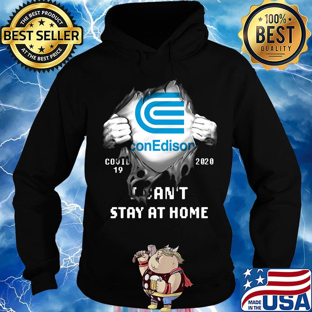 Blood insides con edison covid-19 2020 i can't stay at home s Hoodie