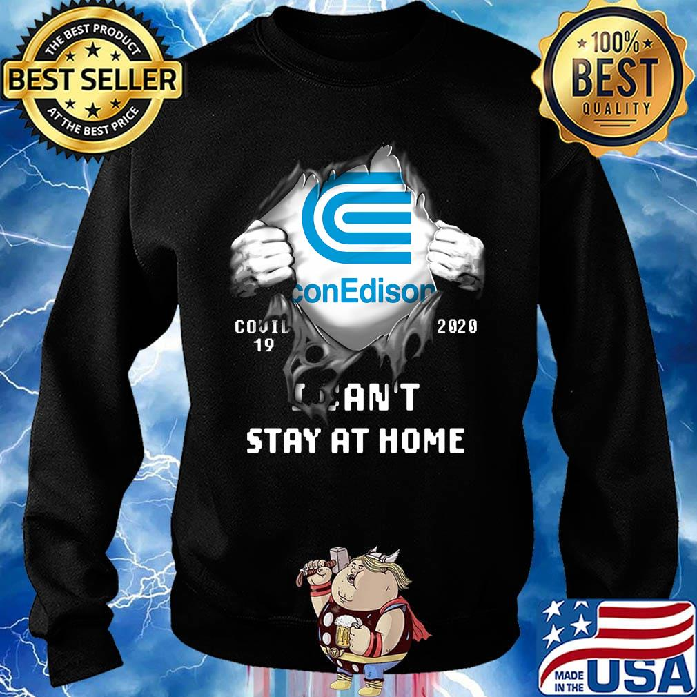 Blood insides con edison covid-19 2020 i can't stay at home s Sweater