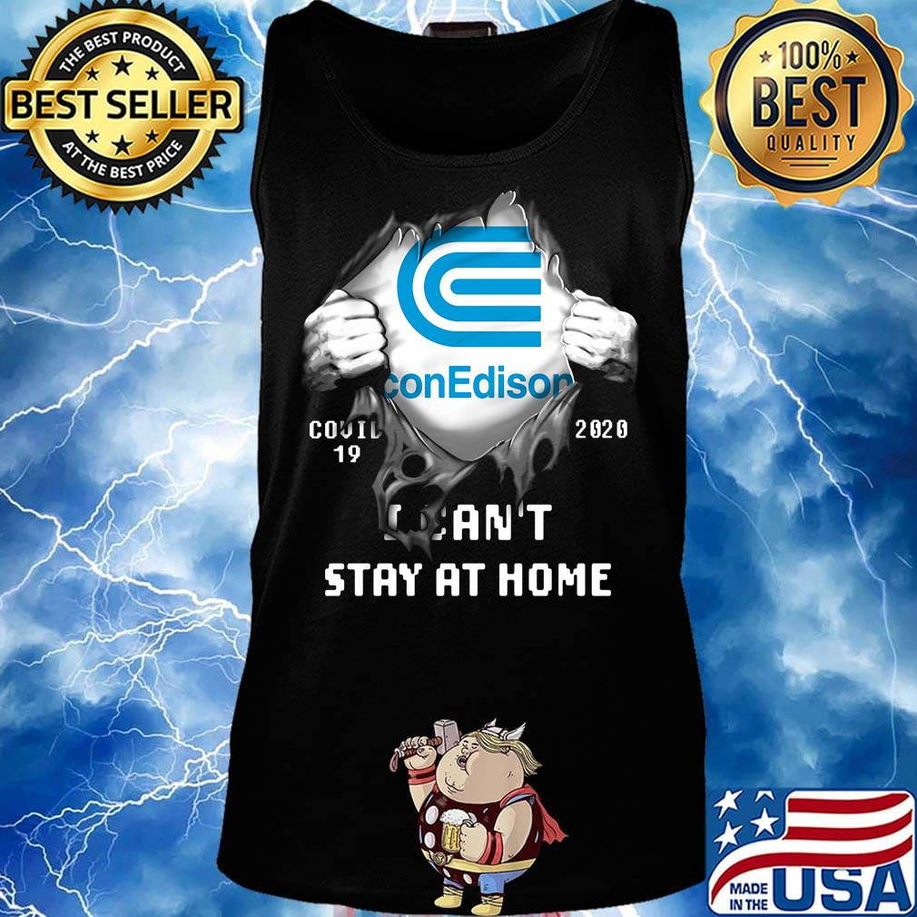 Blood insides con edison covid-19 2020 i can't stay at home s Tank top