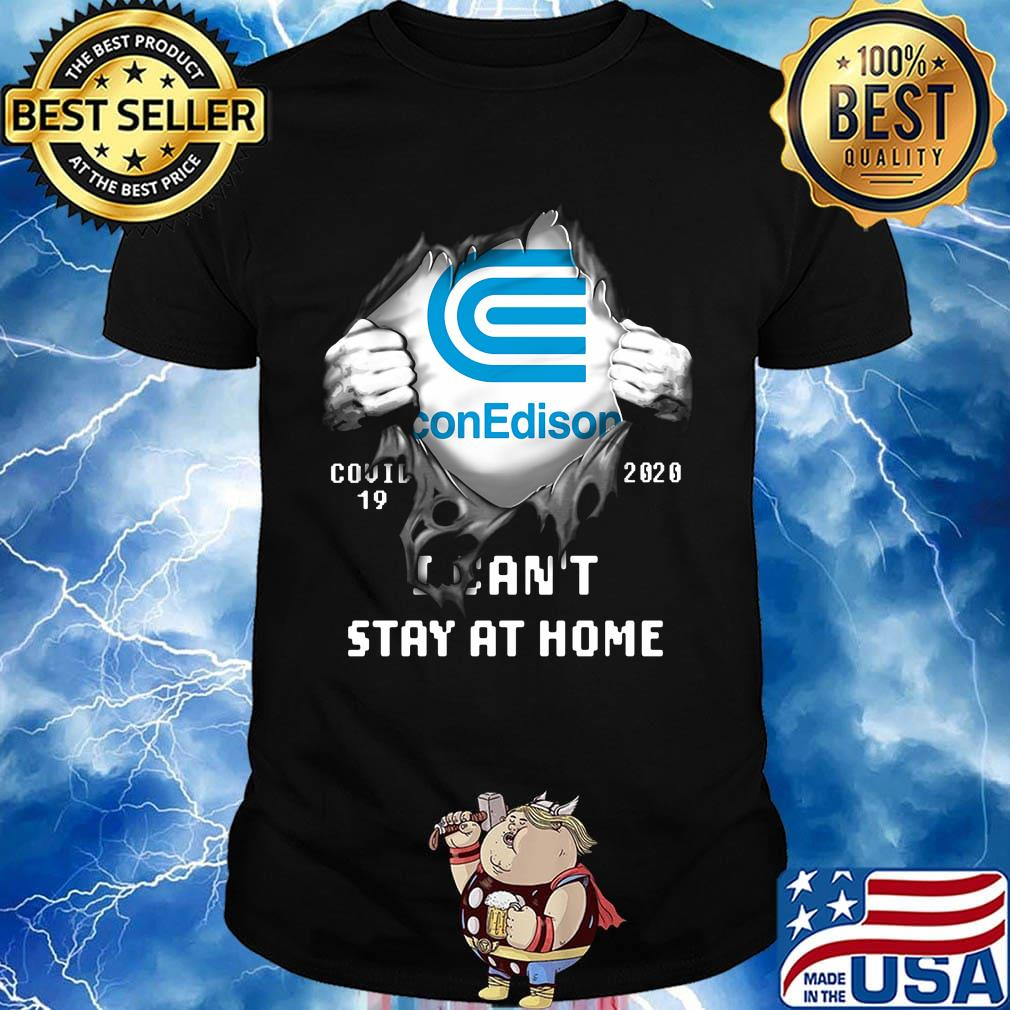 Blood insides con edison covid-19 2020 i can't stay at home shirt