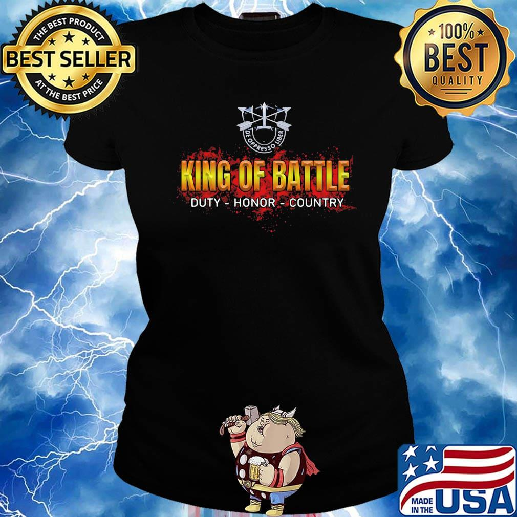 De oppresso liber king of battle duty honor country s Ladies tee
