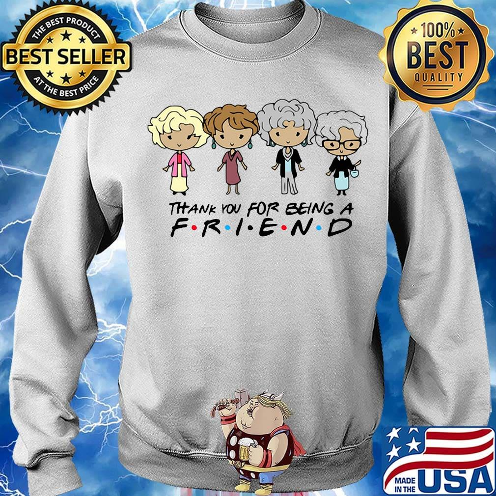 Golden girls chibi thank you for being a friend s Sweater