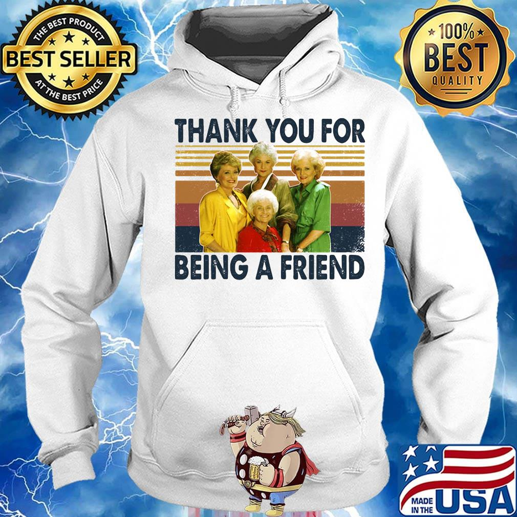 Golden girls thank you for being a friend vintage retro white s Hoodie
