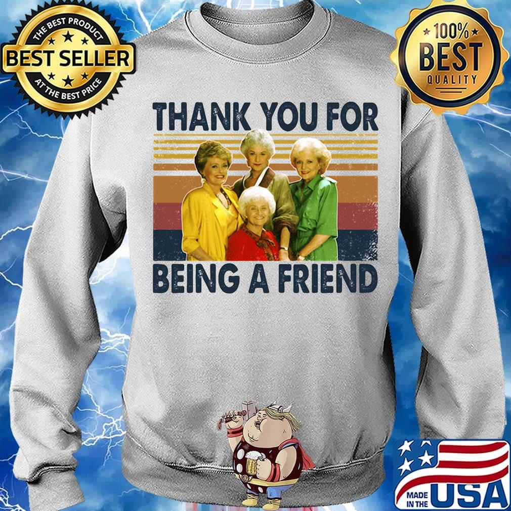 Golden girls thank you for being a friend vintage retro white s Sweater