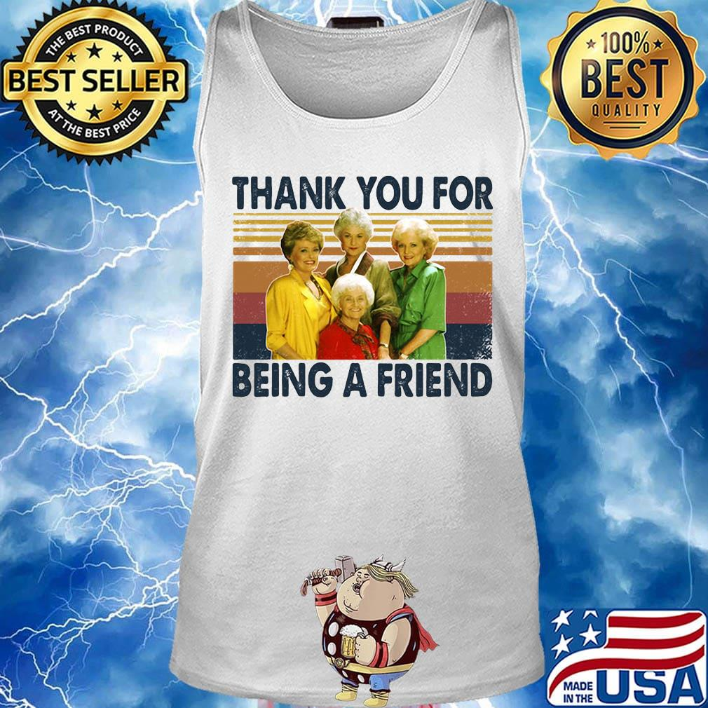 Golden girls thank you for being a friend vintage retro white s Tank top