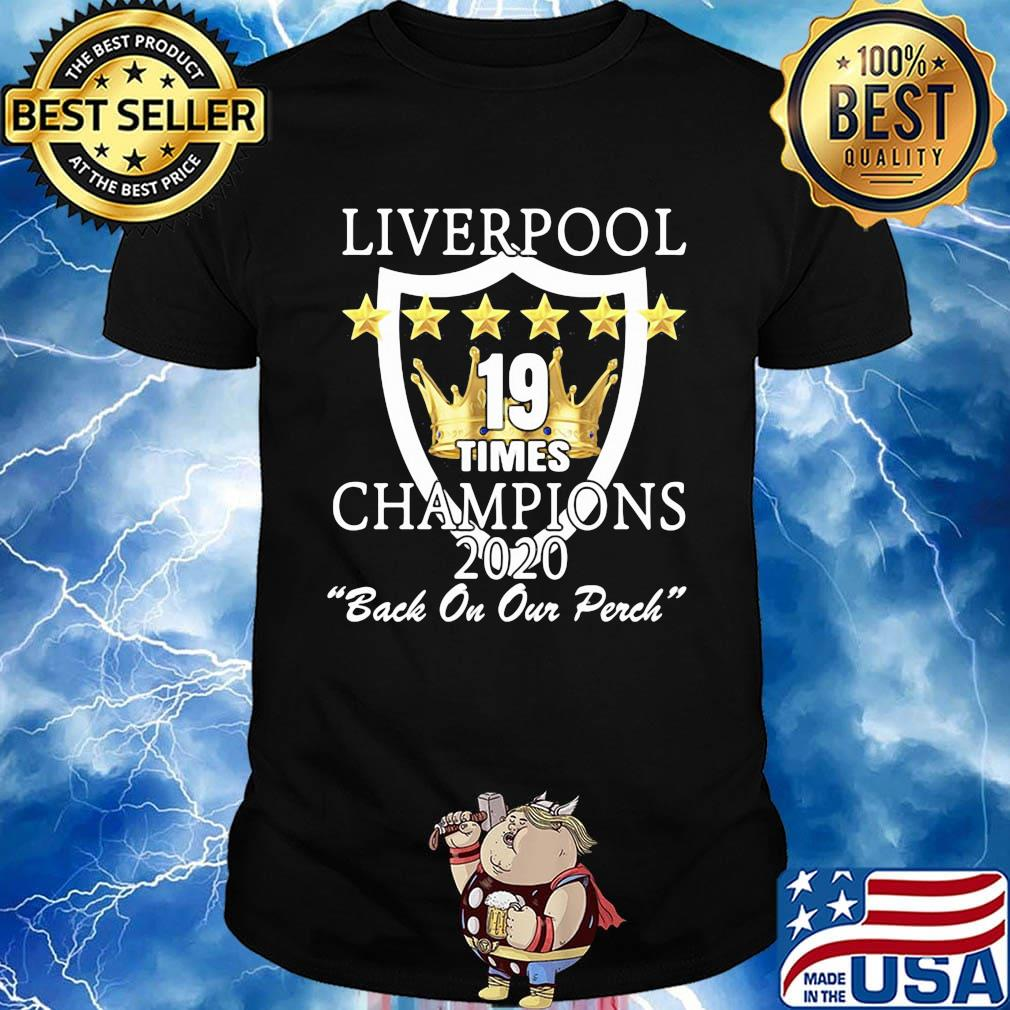 Liverpool 19 times champions 2020 back on our perch stars shirt