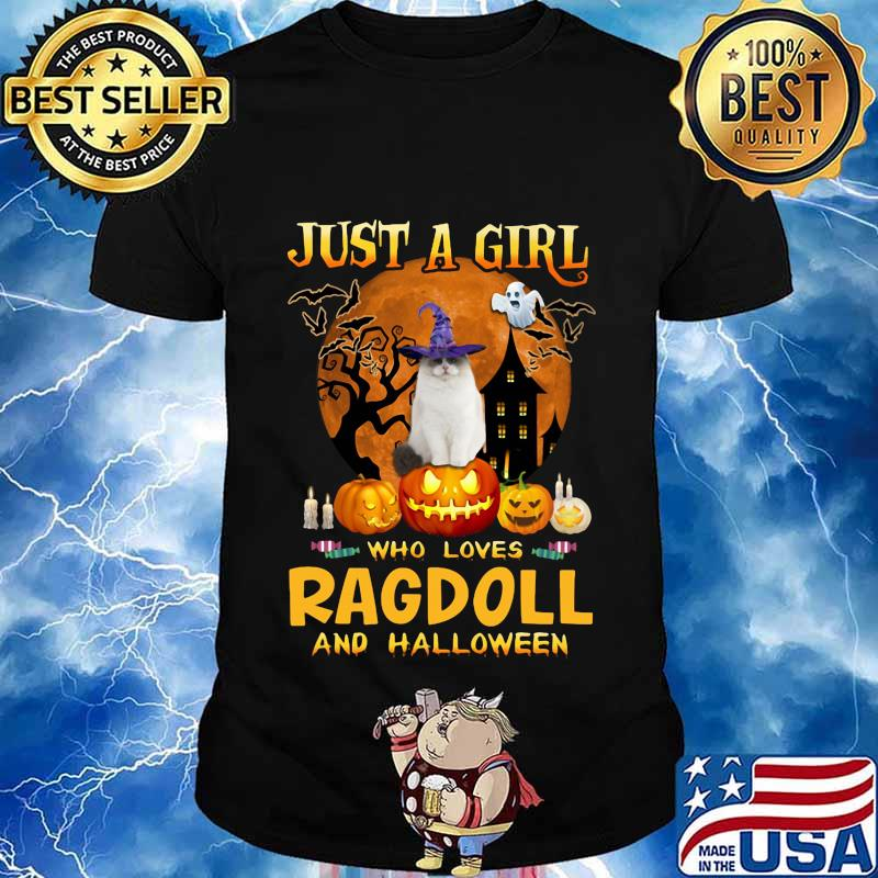 Cat witch just a girl who loves ragdoll and halloween shirt
