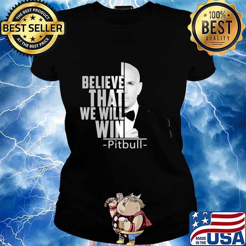 I believe that we will win pitbull s Ladies tee