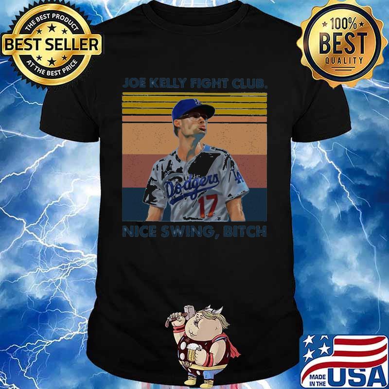 Joe kelly fight club nice swing bitch vintage retro shirt