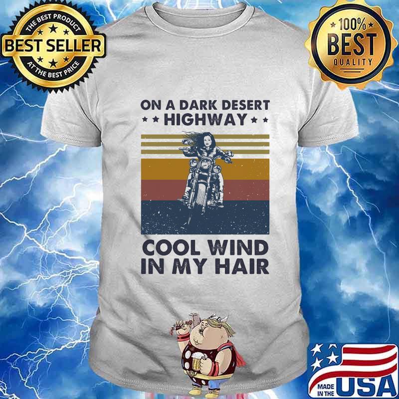 On A Dark Desert Highway Cool Wind In My Hair Motorbike Biker Kids T Shirt