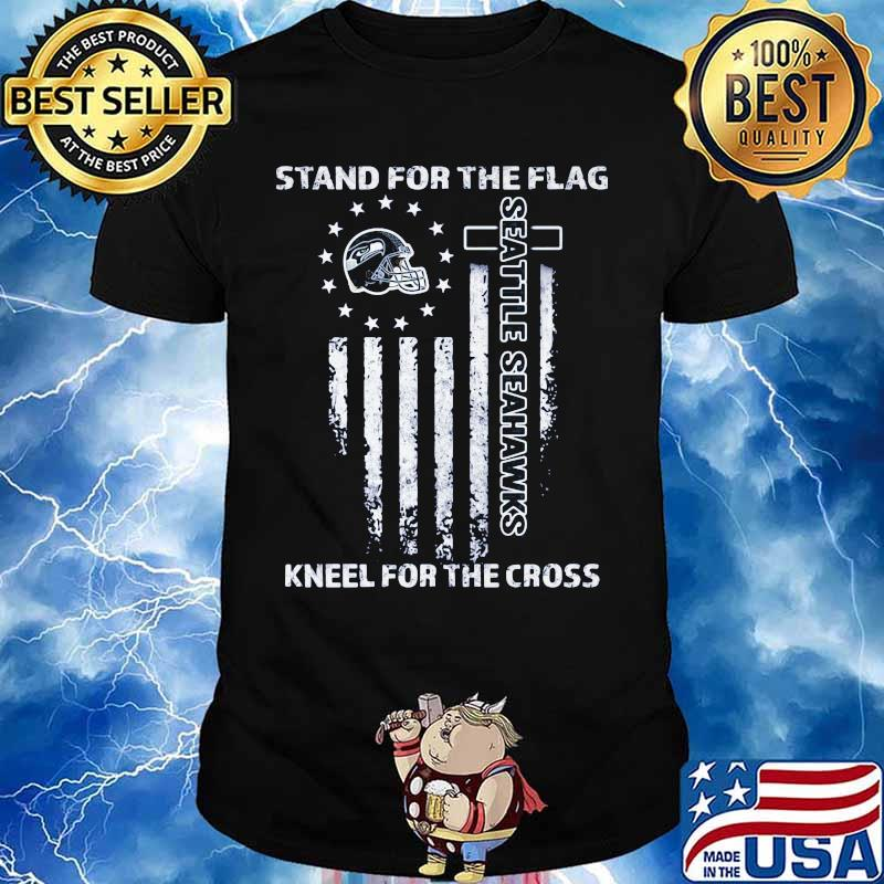 Seattle Seahawks American Football Team Stand For The Flag Knee For The Cross T Shirt