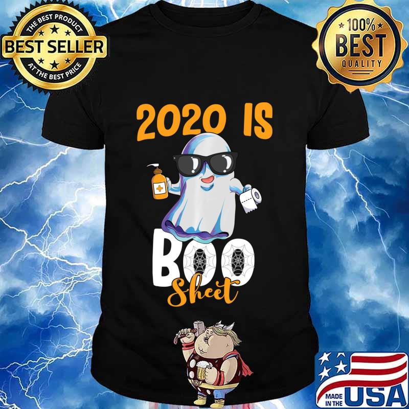 2020 is Boo Sheet Ghost wearing Sunglasses Halloween Shirt