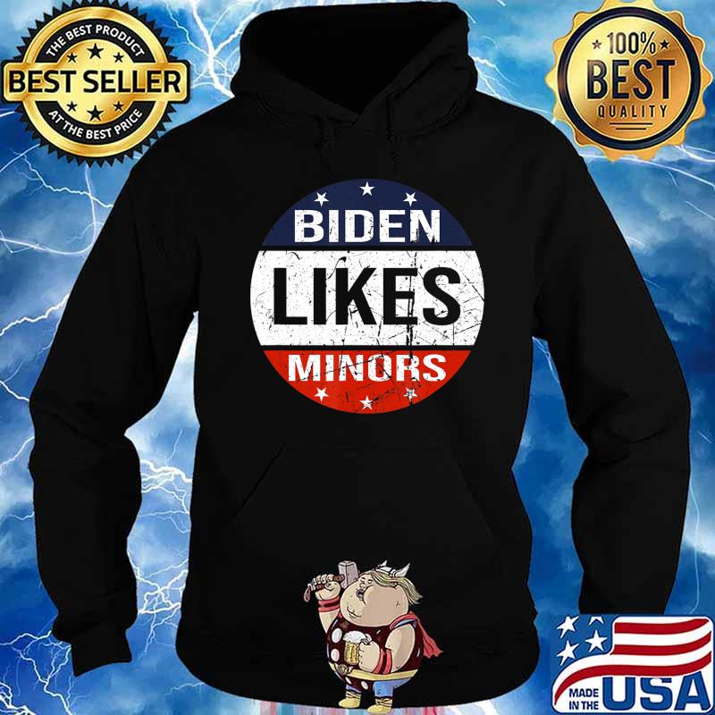 American flag circle Biden Likes Minors 2020 Election T-Shirt Hoodie