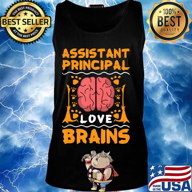 Assistant Principal Love Brains Halloween College Party Gift T-Shirt Tank top