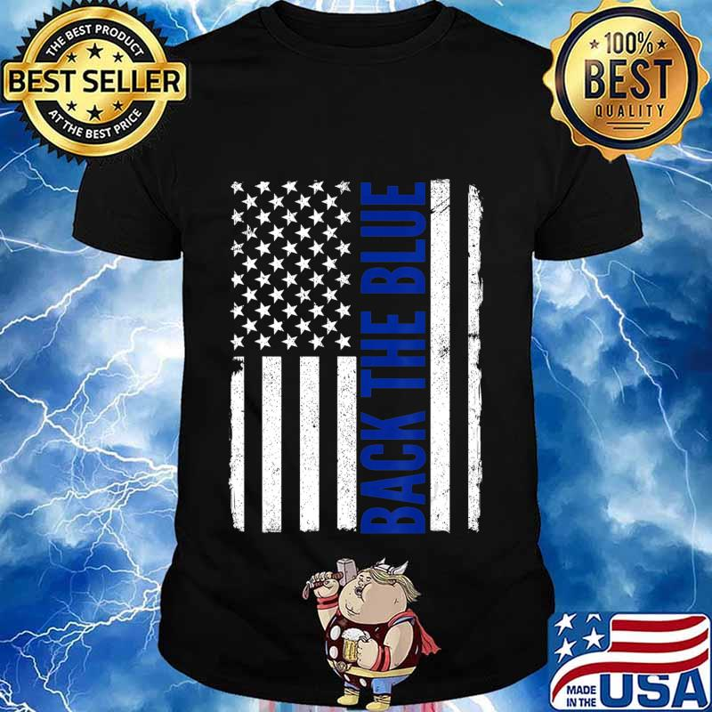 Back the Blue - Thin Blue Line Flag - Pro Police Support T-Shirt
