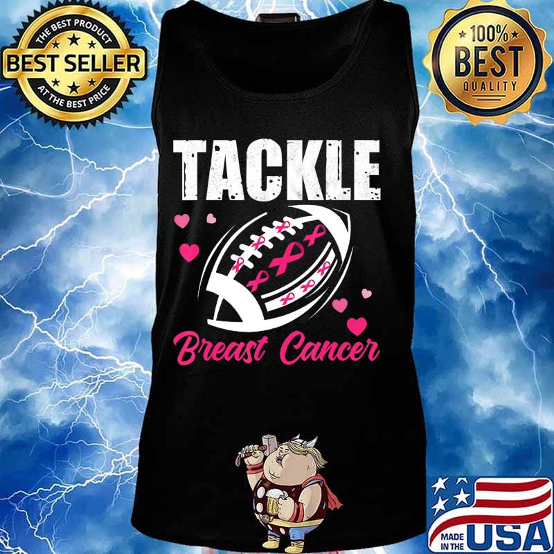 Breast Cancer Awareness Tackle Breast Cancer Football Gifts T-Shirt Tank top