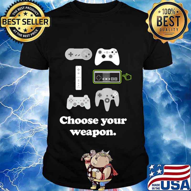 Choose Your Weapon Mens Boys Funny Gaming Video Gamer T-Shirt