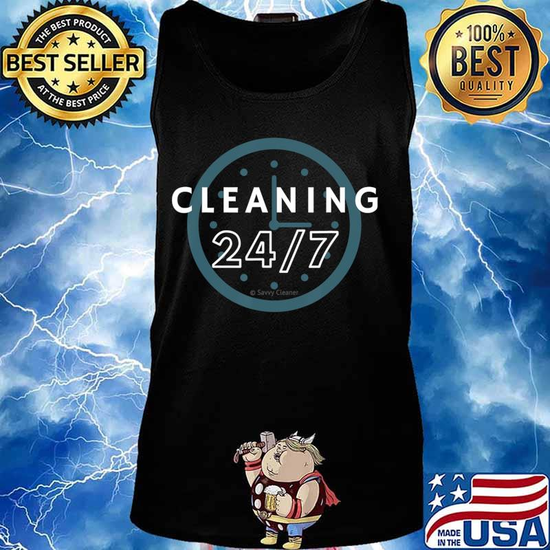 Cleaning 247, Housekeeping Shirt Humor, Funny Cleaning T-Shirt Tank top