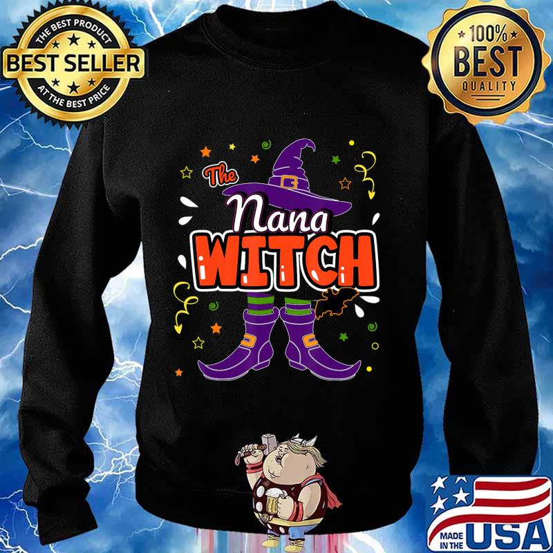 Halloween The Nana Witch Family Matching Funny Group Women T-Shirt Sweater