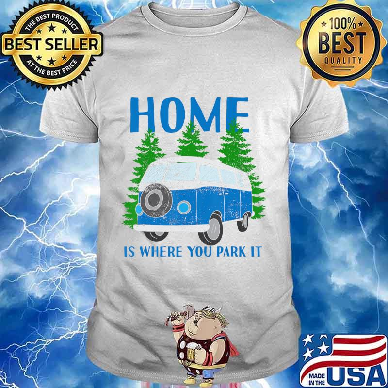 Home Is Where You Park It Vintage Combie T-Shirt