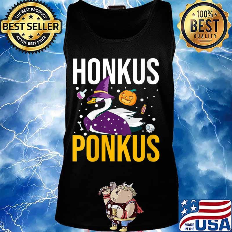 Honkus Ponkus Shirt Funny Halloween Witches Duck Gifts Shirt Tank top