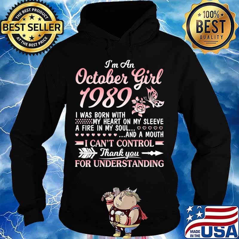 I'm An October Girl 1989 Happy Birthday 31 Years Old To Me T-Shirt Hoodie