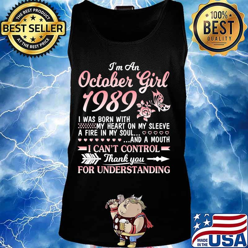 I'm An October Girl 1989 Happy Birthday 31 Years Old To Me T-Shirt Tank top