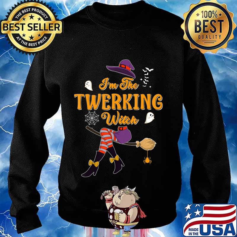 I'm The Twerking Witch Halloween Matching Group Costume T-Shirt Sweater